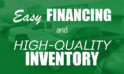 The Integrity Difference: Easy Financing & High-Quality Inventory