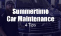 4 Tips for Summertime Car Maintenance [video]